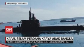 VIDEO: Alugoro 405, Kapal Selam Perdana Karya Anak Bangsa