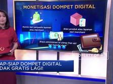 Siap Siap Dompet Digital Tak Lagi Gratis