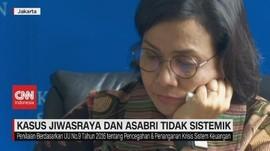 VIDEO: Kasus Jiwasraya & Asabri Tidak Sistematik