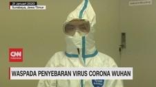 VIDEO: Waspada Penyebaran Virus Corona Wuhan