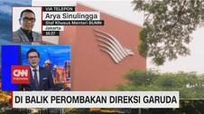 VIDEO: Di Balik Perombakan Direksi Garuda
