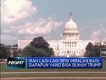 Iran Tawarkan Imbalan Rp 42 M Untuk Kepala Trump