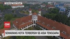 VIDEO: Semarang Kota Terbersih Se-Asia Tenggara