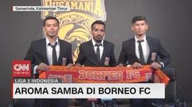 VIDEO: Aroma Samba di Borneo FC