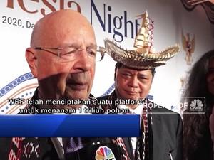 Bapaknya WEF Ajak Indonesia Selamatkan Bumi