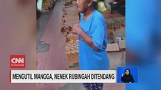 VIDEO: Mengutil Mangga, Nenek Rubingah Ditendang