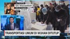 VIDEO: Transportasi Umum di Wuhan Ditutup