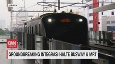 VIDEO: Groundbreaking Integrasi Halte Busway & MRT