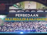 Ini 5 Perbedaan Haji Reguler dan Haji Khusus