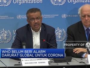 Corona Menyebar Luas, WHO Belum Beri Status Darurat Global