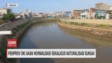 VIDEO: Norrmalisasi & Naturalisasi Sungai Atasi Banjir DKI