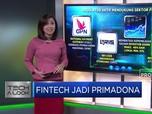 Fintech Jadi Primadona di Era Digital