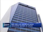 BRI Belum Berencana Akuisisi Bank di 2020