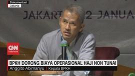 VIDEO: BPKH Dorong Biaya Operasional Haji Non Tunai
