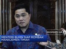 Erick Thohir Siap Rombak Manajemen PT Timah