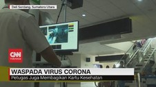VIDEO: Cegah Virus Corona, Thermo Scanner Dipasang di Bandara