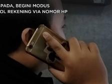 Waspada, Ini Modus Penjahat Bobol Rekening Via Nomor Ponsel!