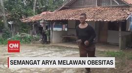 VIDEO: Semangat & Tekad Arya Melawan Obesitas