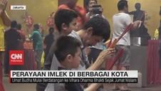 VIDEO: Suasana Perayaan Imlek di Berbagai Kota