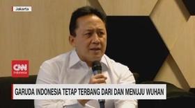 VIDEO: Garuda Indonesia Tetap Terbang Dari dan Menuju Wuhan
