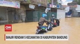 VIDEO: Banjir Rendam 5 Kecamatan di Kabupaten Bandung