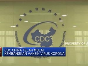 CDC China Telah Mulai  Kembangkan Vaksin Virus Korona