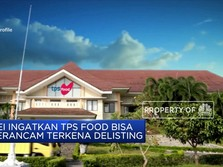 BEI ingatkan TPS Food Bisa Terancam Terkena Delisting