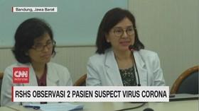 VIDEO: RSHS Bandung Observasi 2 Pasien  Suspect Virus Corona