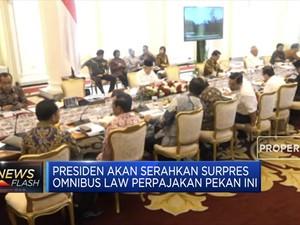 Pekan Ini, Presiden Serahkan Surpres Omnibus Law Perpajakan