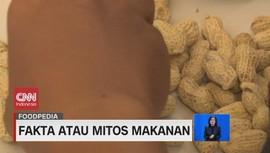 VIDEO: Fakta Atau Mitos Makanan