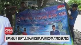 VIDEO: Heboh Spanduk Bertuliskan Kerajaan Kota Tangerang