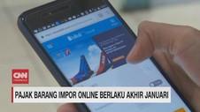 VIDEO: Pajak Barang Impor Online Berlaku Akhir Januari