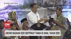VIDEO: Jokowi Bagikan 2020 Sertifikat Tanah Awal Tahun 2020