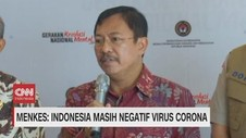 VIDEO: Menkes: Indonesia Masih Negatif Virus Corona