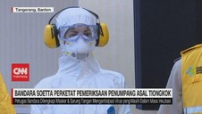 VIDEO: Bandara Soetta Siaga Penyebaran Virus Corona
