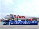 Rencana IPO, Lion Air Dikabarkan Gelar Roadshow