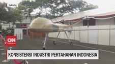 VIDEO: Konsistensi Industri Pertahanan Indonesia