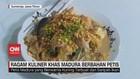 VIDEO: Ragam Kuliner Khas Madura Berbahan Petis