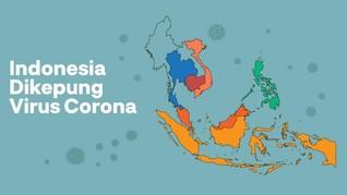 INFOGRAFIS: Indonesia Dikepung Virus Corona