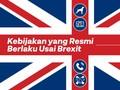 INFOGRAFIS: Kebijakan yang Resmi Berlaku Usai Brexit