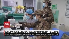 VIDEO: WHO: Virus Korona, Keadaan Darurat Global
