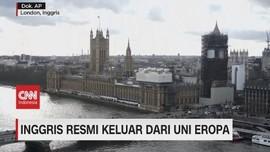 VIDEO: Inggris Resmi Keluar Dari Uni Eropa