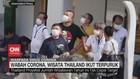 VIDEO: Wabah Corona, Wisata Thailand Ikut Terpuruk