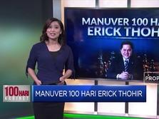 Manuver 100 Hari Erick Thohir
