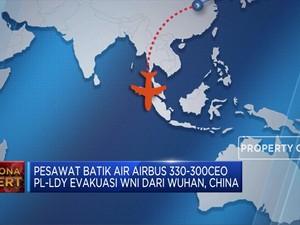 Evakuasi 243 WNI dari Wuhan Menggunakan Batik Air