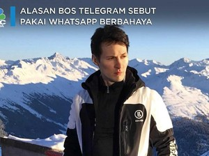 Alasan Bos Telegram Sebut Pakai WhatsApp Berbahaya