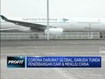 Corona Darurat Global, Garuda Tunda Penerbangan Rute China