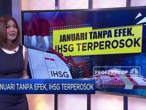 Januari Tanpa Efek, IHSG Terperosok