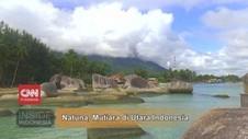 VIDEO: Natuna, Mutiara di Utara Indonesia
