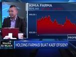 Analis: Sub-Holding Farmasi Akan Dongkrak Kinerja KAEF